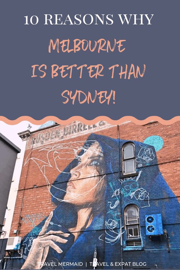 10-reasons-why-Melbourne-is-better-than-Sydney-Australia-Travel-Mermaid