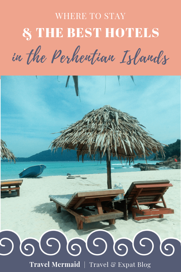 Where to Stay & The Best Hotels in the Perhentian Islands-Malaysia ] Travel Mermaid