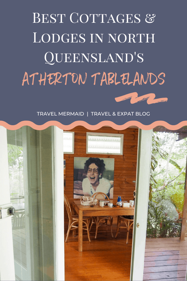 Best-Places-To-Stay-In-The-Atherton-Tablelands-North-Queensland-Australia ] Travel Mermaid